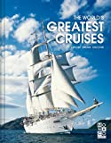 World's Greatest Cruises, Monaco Books Staff, 3899448855