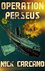 Operation Perseus (The Big Weird One Book 3)