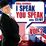 I speak you speak with Clive Vol. 2 | Clive Griffiths