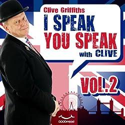 I speak you speak with Clive Vol. 2