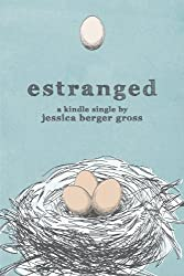 Estranged (Kindle Single)