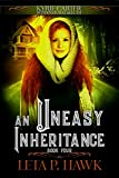 An Uneasy Inheritance: Kyrie Carter: Supernatural Sleuth
