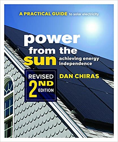 A Practical Guide to Solar Electricity Revised 2nd Edition Power from the Sun 2nd Edition