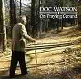 Music : On Praying Ground