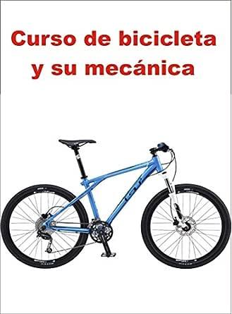 Curso de bicicleta y su mecánica eBook: Ortiz, Martin: Amazon.es: Tienda Kindle