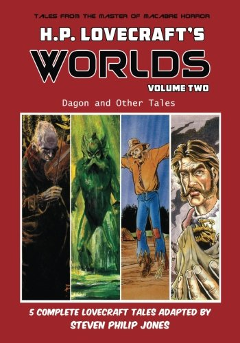 H.P. Lovecraft's Worlds - Volume Two: Dagon and Other Tales