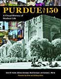img - for Purdue at 150: A Visual History of Student Life (Founders) book / textbook / text book