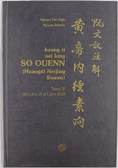 Book Hoang ti nei King so ouenn vol. 3 - Dal libro IX al libro XVIII