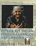 img - for Portrait of an Italian-American Neighborhood: The North End of Boston by Anthony V. Riccio book / textbook / text book
