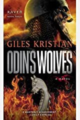 Odin's Wolves: A Novel (Raven: Book 3) Kindle Edition