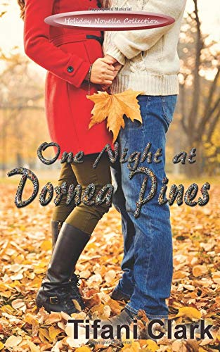 Read Online One Night at Dornea Pines (Holiday Novella Collection) PDF