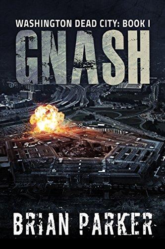 - Gnash (Washington, Dead City Book 1)