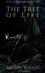 The Tree of Life: Desolace Series VI (Volume 6)