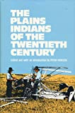 The Plains Indians of the 20th Century, , 0806118660