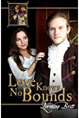 Love Knows No Bounds Paperback