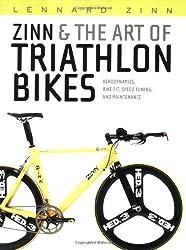 Zinn and the Art of Triathlon Bikes: Aerodynamics, Bike Fit, Speed Tuning, and Maintenance
