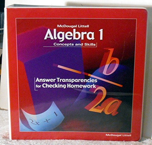 McDougal Littell Concepts & Skills: Answer Transparencies For Checking Homework Algebra 1 (Mcdougal Littell Algebra 1 Concepts And Skills Answers)