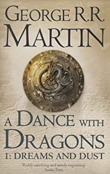 A Dance with Dragons: Dreams and Dust 0007466064 Book Cover