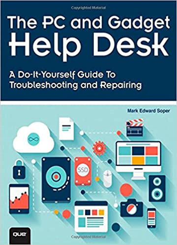 Buy the pc and gadget help desk a do it yourself guide to buy the pc and gadget help desk a do it yourself guide to troubleshooting and repairing book online at low prices in india the pc and gadget help desk a solutioingenieria Image collections