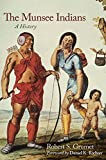img - for The Munsee Indians: A History (The Civilization of the American Indian Series) book / textbook / text book
