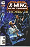 Star Wars : X- Wing Rogue Squadron # 29- Masquerade 2 (of 4)