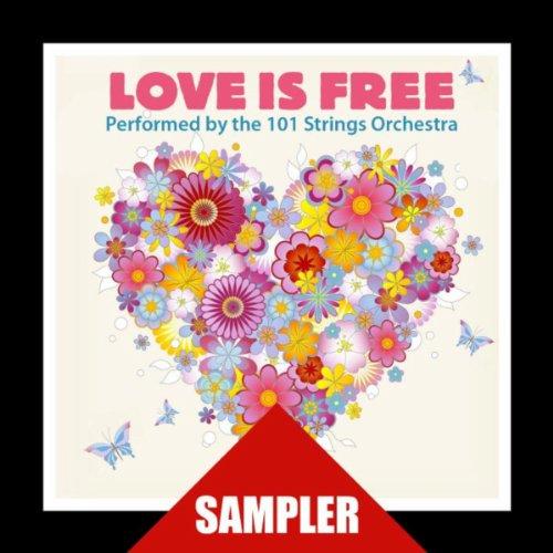 Love Is Free By 101 Strings Or...