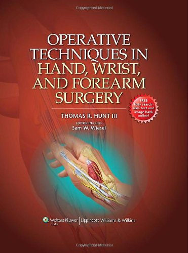 Operative Techniques in Hand, Wrist, and Forearm Surgery