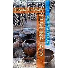 Burkina Faso: Around the World