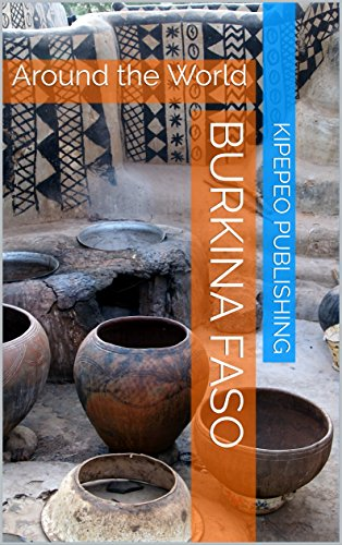 Burkina Faso: Around the World