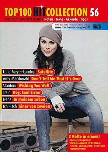 Top 100 Hit Collection 56: Satellite (Lena), Don't Tell Me That It's Over, Wishing You Well, Hey Soul Sister, In meinem Leben und Einer von zweien. Band 56. Klavier/Keyboard. (Music Factory)