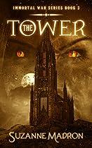 The Tower: Immortal War Series Book 3