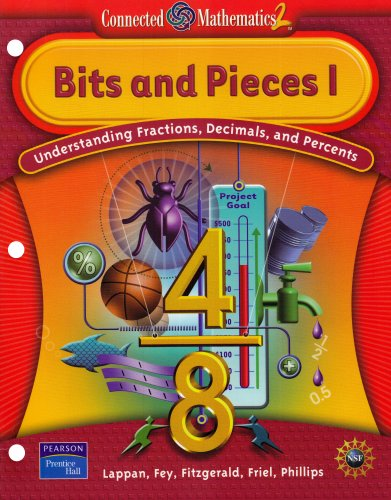 Bits and Pieces, Vol. 1: Understanding Fractions, Decimals, and Percents (Connected Mathematics 2 Series)