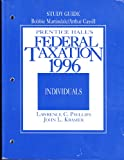 Prentice Hall's 1996 Individual Federal Tax Guide, Phillips, Deborah, 0131872044