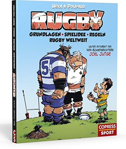 Rugby: Grundlagen, Spielidee, Regeln, Rugby weltweit