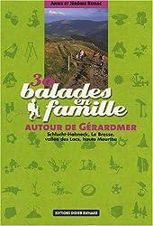 30 balades en famille autour de Gérardmer : Schlucht-Hohneck, La Bresse, vallée des Lacs, haute Meurthe