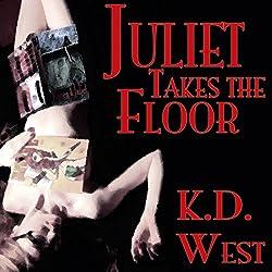 Juliet Takes the Floor