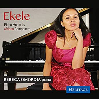 Ekele: Piano Music by African Composers by Rebeca Omordia on Amazon