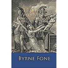 Trojan Women: The Fall of Troy