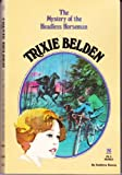 The Mystery of the Headless Horseman (Trixie Belden)