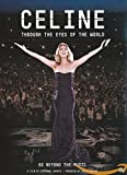 Céline Dion - Through the Eyes of the World [DVD] [2010]