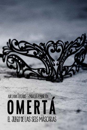 Omertá (El juego de las seis máscaras) (Volume 1) (Spanish Edition) - Juegos De Mafia
