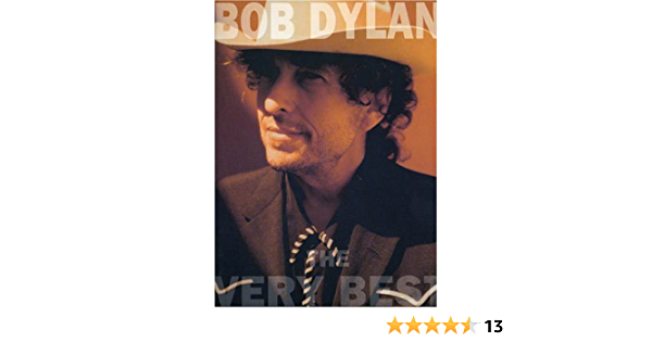 Bob Dylan The Very Best P V G Edition Bob Dylan 0752187914723 Amazon Com Books