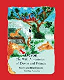 Devon: The Wild Adventures of Devon and Friends