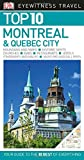"True to its name, DK Eyewitness Travel Guide: Top 10 Montreal & Quebec City covers all the region's major sights and attractions in easy-to-use ""top 10"" lists that help you plan the vacation that's right for you.This newly updated pocket ..."