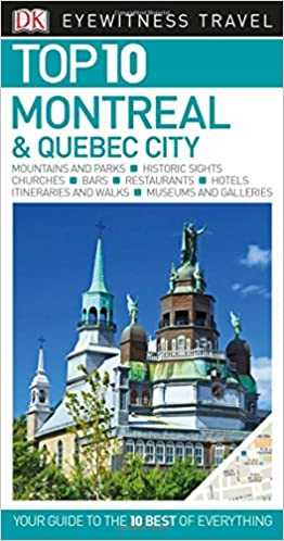 ^EXCLUSIVE^ Top 10 Montreal & Quebec City (Eyewitness Top 10 Travel Guide). empresa Rodillo Match VALIDA Landers viewed another