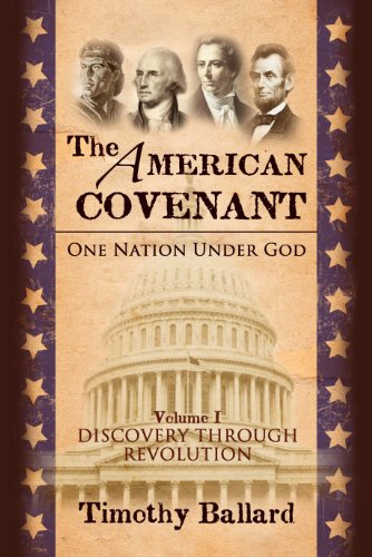 The American Covenant: One Nation Under God V1 (The Founding) (The American Covenant Series) by [Ballard, Timothy]