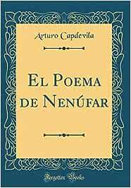 El Poema de Nenúfar (Classic Reprint): Amazon.es