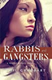 Rabbis and Gangsters : A Murder Mystery Novel, Graubart, Phil, 1550962981