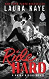 img - for Ride Hard: A Raven Riders Novel book / textbook / text book