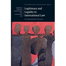 Legitimacy and Legality in International Law: An Interactional Account (Cambridge Studies in International and Comparative Law) by Professor Jutta Brunn??e (2010-09-20)